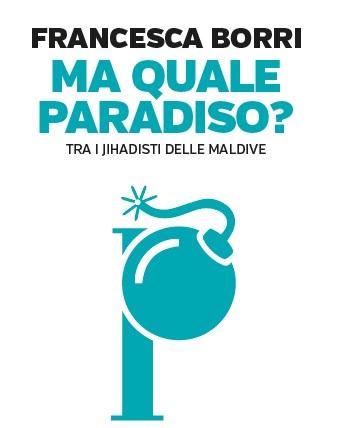 Maldive il paradiso dei jihadisti