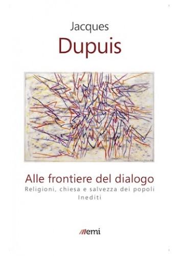 Dupuis, alle frontiere del dialogo