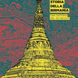 L'altra storia della Birmania